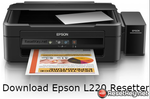 Download Epson l220 Resetter - Free WIC Reset key