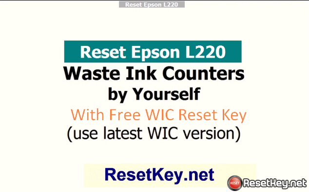 reset epson l220 with free WIC Reset Key