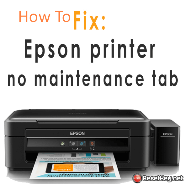 [Solved] There is no Maintenance Tab in Epson Printing Preferences