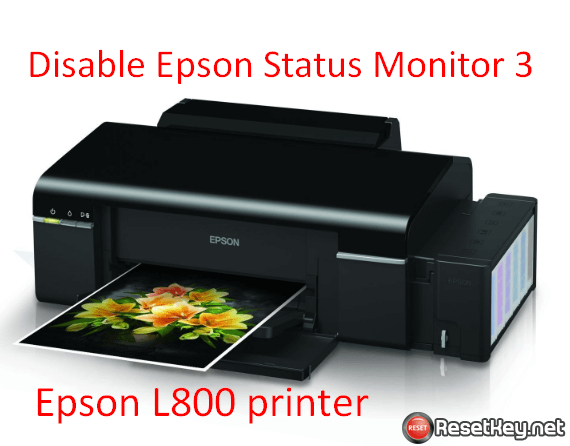 How to disable Epson Status Monitor 3 on Epson L800