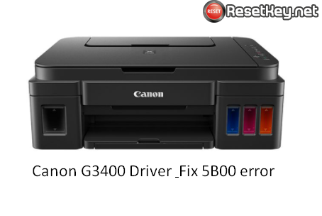 Download Canon Pixma G3400 driver and 5b00 resetter