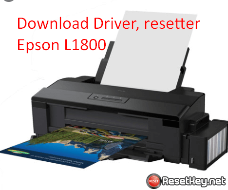 Download Epson L1800 printer driver and resetter